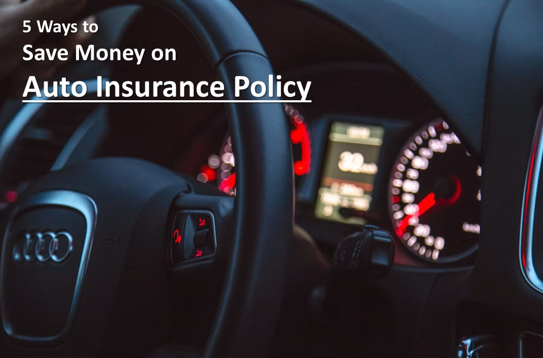 5 ways to save money on auto insurance